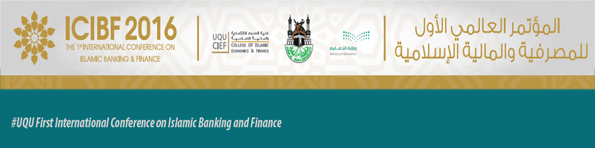 UQU First International Conference on Islamic Banking and Finance