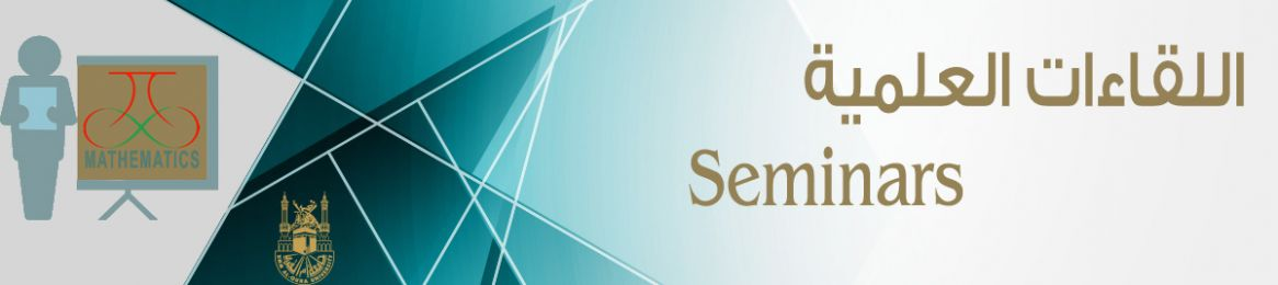 Department of Mathematical Sciences Invites You to Attend Selected Scientific Meetings and Seminars in the Fields of Mathematics